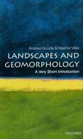 Landscapes and Geomorphology : A Very Short Introduction, Paperback by Goudie...