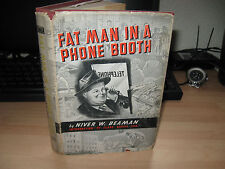 Niver W Beaman - Fat Man in a phone booth 1947 Signed 1st DJ Hayes scandal USA