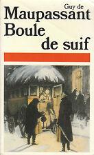 """Livre Roman """" Boule de Suif """" Guy de Maupassant """"  ( No 304 )"""
