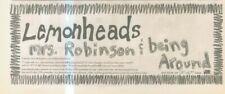 "(ANEW11) ADVERT 4X11"" LEMONHEADS : MRS. ROBINSON / BEING AROUND SINGLE"