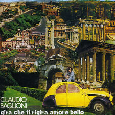 Claudio Baglioni - Gira Che Ti Rigira Amore [New CD]