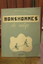 livre 1948 EO bonshommes de neige samivel editions didier paris dessins