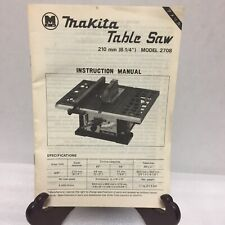 Makita Table Saw 210 mm Model 2708 Instruction Manual ONLY