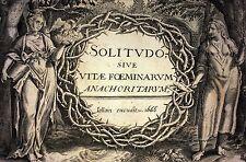SOLITUDO SIVE VITAE FOEMINARUM. M. DE VOS. HONERVOGT. EDITOR JOLLAIN. PARIS 1666