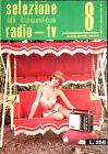 SELEZIONE DI TECNICA RADIO-TV. N. 8. AGOSTO 1963