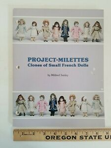 Seeley Doll Collector's Book PROJECT-MILETTES CLONES OF SMALL FRENCH DOLLS