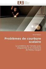 Problèmes de Courbure Scalaire by Farid Madani (2010, Paperback)