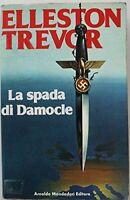 La spada di Damocle - Elleston Trevor - 1 EDIZIONE MONDADORI, 1982