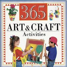 365 Art And Craft Activities Book Child Projects Rated Difficulty