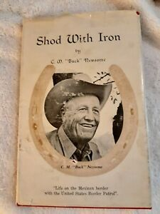 "Shod With Iron by C. M. ""Buck"" Newsome 1975 Hardcover"