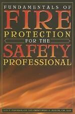 Fundamentals of Fire Protection for the Safety Professional by Janicak, CSP...