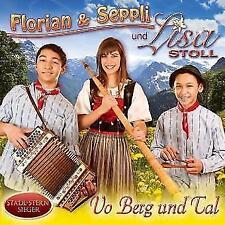 Vo Berg und Tal von Florian & Seppli Und Lisa Stoll (2013)