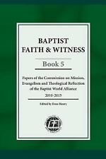 Baptist Faith & Witness, Book 5: Papers of the Commission on Mission, Evangelism