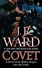 Fallen Angels: Covet 1 by J. R. Ward (2009, Paperback)