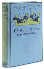 Robert Benchley / Of All Things First Edition 1921