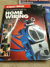 Black and Decker complete guide to home Electrical  installation wiring books x3