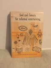 Food and Flowers For Informal Entertaining by Marjorie Fisher (1965) HCDJ