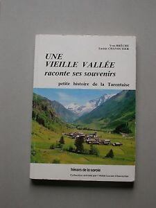 Tarentaise - Chavoutier Chabert Brêche - Histoire Géo