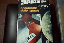 GIANNI PADOAN-I NAUFRAGHI DELLO SPAZIO-SPAZIO 1999-AMZ-1978 CARTONATO ITC-RAI 1a