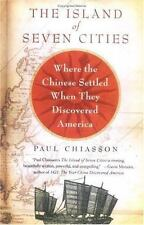 The Island of Seven Cities: Where the Chinese Settled When They Discovered Ameri