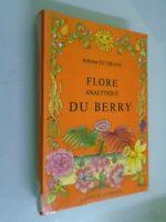 ANTOINE LE GRAND- FLORE ANALYTIQUE DU BERRY- ED LAFFITTE- 1985