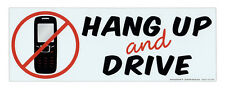 Magnetic Bumper Sticker - Hang Up and Drive (No Texting, Cell Phones) - Magnet