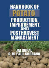 Handbook of Potato Production, Improvement, and Postharvest Management (Crop Sci