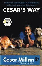 Cesar's Way by Cesar Millan - New Paperback Book