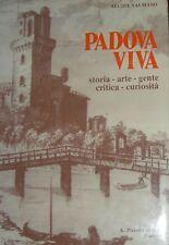 SALMASO, Padova viva. Storia arte gente critica curiosità