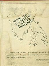 TRIESTE VENEZIA GIULIA 1943-1954 PRIMA EDIZIONE GRASSI LIVIO