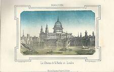 1863 CHIESA DI S. PAOLO IN LONDRA litografia Pagnoni St Paul's Cathedral London