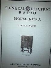 General Electric Radio Model J-125-A -Service Data-  Schematics, Parts List.