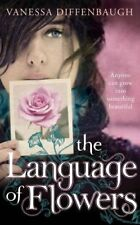 Language of Flowers By Vanessa Diffenbaugh. 9780230752580