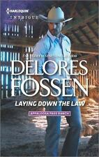 Laying Down the Law: By Fossen, Delores