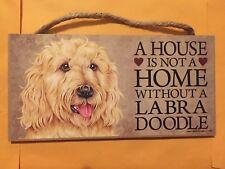 "A House Is Not A Home w/out a Dog 5""x10"" Sign Hang Stana Pet Lover Labra Doodle"