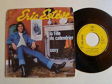 "ERIC ESTEVE : La fille du calendrier / Sexy 7"" 45T 1975 EPIC EPC 3230 SEDAKA"