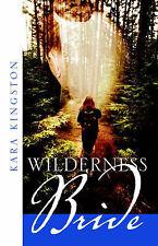 NEW Wilderness Bride by Kara Kingston