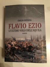 FLAVIO EZIO L'ULTIMO VOLO DELL'AQUILA DI EMILIO PATERNA