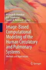 Image-Based Computational Modeling of the Human Circulatory and Pulmonary...