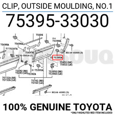 7539533030 Genuine Toyota CLIP, OUTSIDE MOULDING, NO.1 75395-33030
