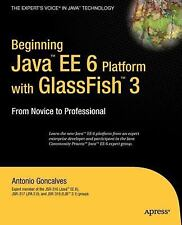 Beginning Java™ EE 6 Platform with GlassFish™ 3: From Novice to