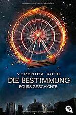 Die Bestimmung - Fours Geschichte von Roth, Veronica   Buch   Zustand sehr gut