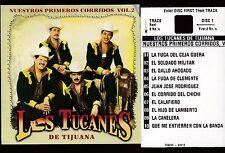 Los Tucanes de Tijuana Nuestros Primeros Corridos Vol 2  CD SIN CONTRA PORTADA