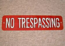Metal Sign NO TRESPASSING do not enter private property stay out go away