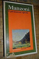 I Promessi Sposi - Alessandro Manzoni - Garzanti 1989