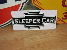 SLEEPER CAR Metal Sign