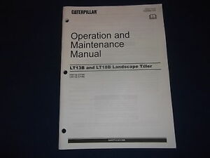 CAT CATERPILLAR LT13B LT18B LANDSCAPE TILLER OPERATION & MAINTENANCE BOOK MANUAL