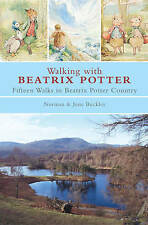 Norman and June Buckley Walking with Beatrix Potter 2007 Paperback