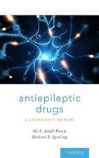 Antiepileptic Drugs: A Clinician's Manual by Ali A. Asadi-Pooya, Michael R....