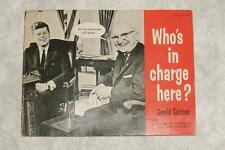 Vintage 1962 WHO'S IN CHARGE HERE Political Humor Book John F Kennedy Khrushchev